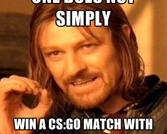 one does not simply win a csgo match with russians